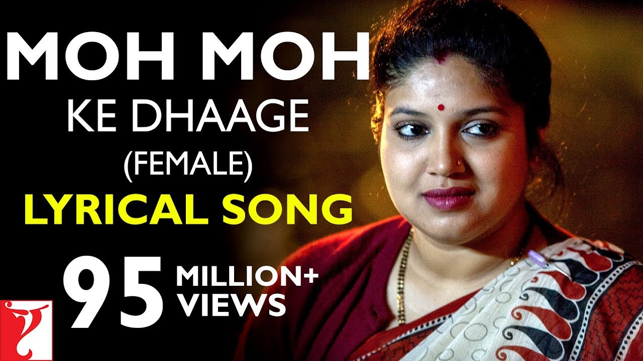 Moh Moh Ke Dhaage Lyrics - Varun Grover