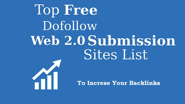 Best High DA Dofollow Web 2.0 Sites List 2020 [updated]