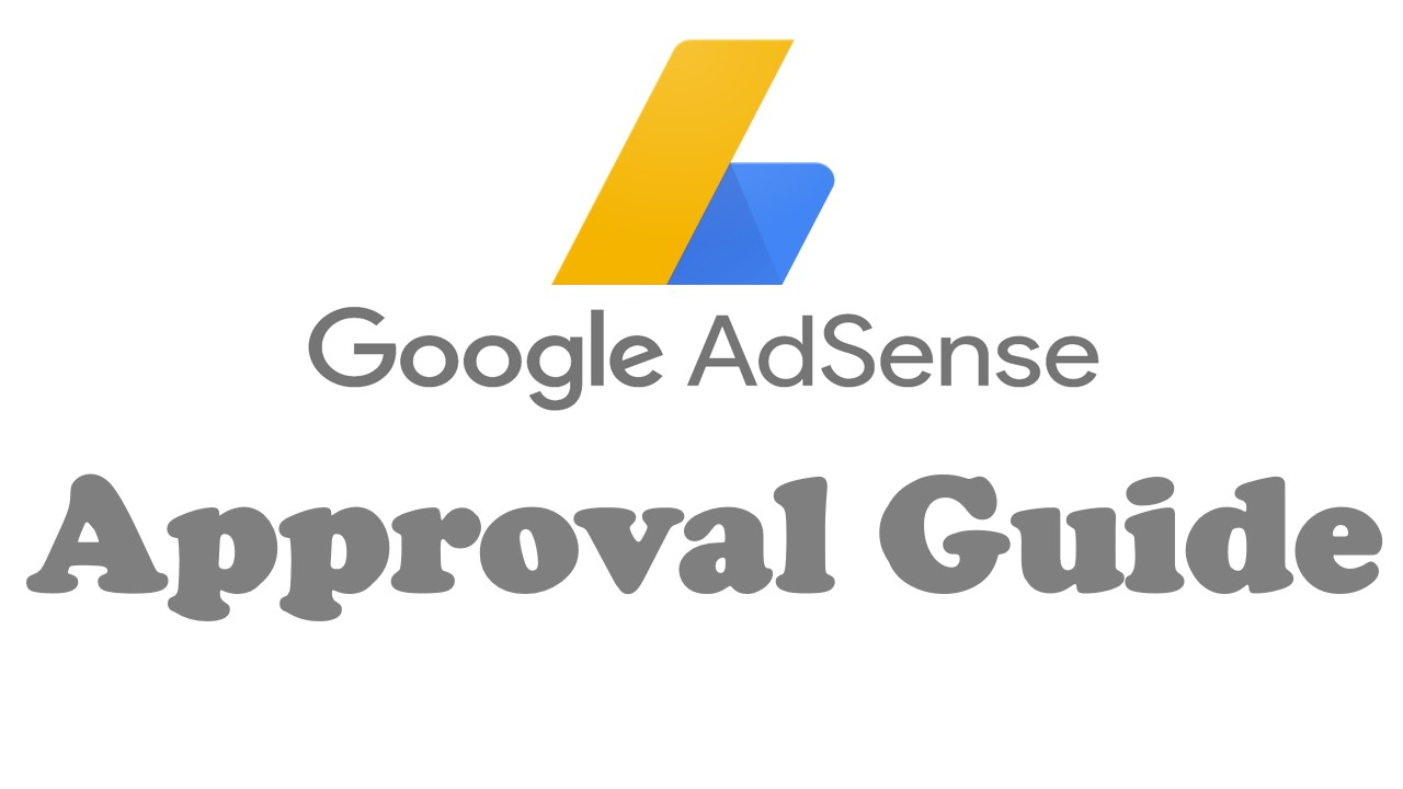 Adsense Approval Guide for Beginners